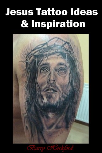 Jesus Tattoo Ideas & Inspiration (Tattoo Design Collection