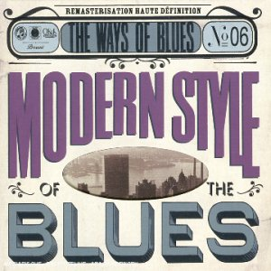 Modern Style of the Blues                                                                                                                                                                                                                                                    <span class=