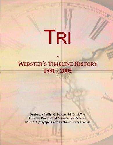 Tri: Webster's Timeline History, 1991 - 2005 (Tri Icons)