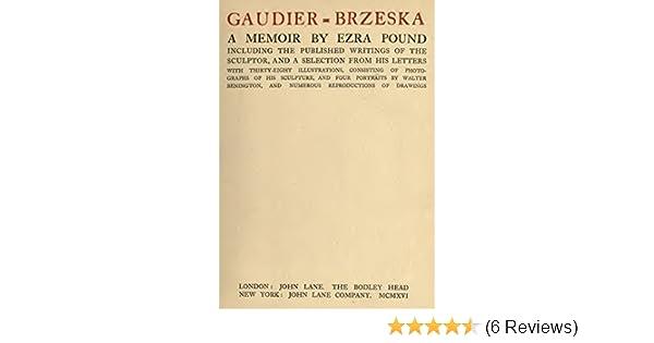 Amazon gaudier brzeska a memoir ebook ezra pound kindle store fandeluxe Images