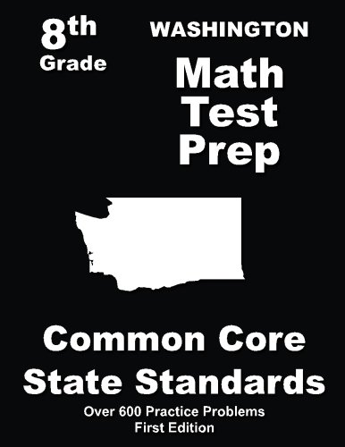 Washington 8th Grade Math Test Prep: Common Core Learning Standards