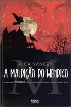 O Monstrologista II. A Maldição do Wendigo - Volume 2 (Em Portuguese do Brasil)