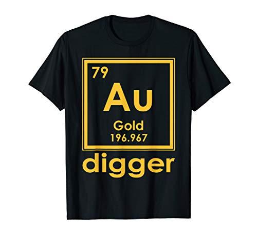 Digger Gold Clothes - Gold Digger Tshirt Periodic Table Of Elements Geek Shirt