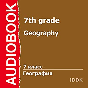 Geography for 7th Grade [Russian Edition] Audiobook
