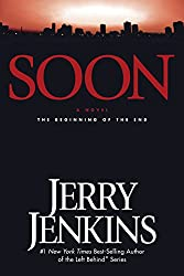 Soon: The Beginning of the End (Underground Zealot Book 1)