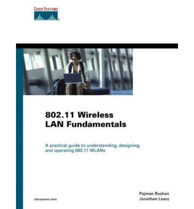 802 11 Wireless Lan Fundamentals     Author  Pejman Roshan   Dec 2009