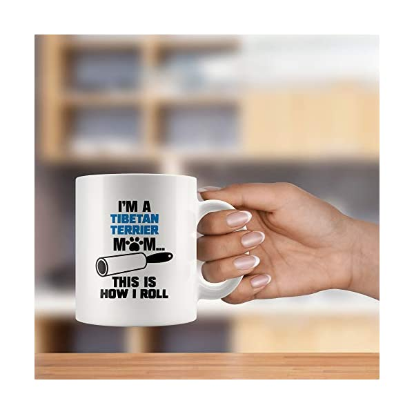 Funny Tibetan Terrier Gifts Mug Coffee Cup Dog Mom Owner Lover Mama Birthday Present Idea Q-22G (11oz) 4