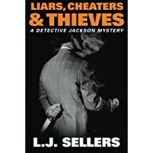 Liars, Cheaters, Thieves (A Detective Jackson Mystery)