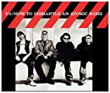 How to Dismantle an Atomic Bomb - U2