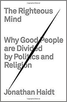 Book The Righteous Mind: Why Good People Are Divided by Politics and Religion