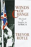 Winds of Change, Trevor Royle, 0719553520