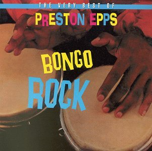 Preston Epps - Bongo Rock Lyrics - Zortam Music