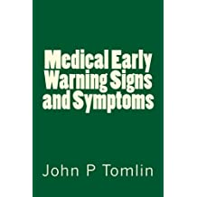 Medical Early Warning Signs and Symptoms