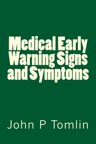 Medical Early Warning Signs and - Signs P Symptoms Of And