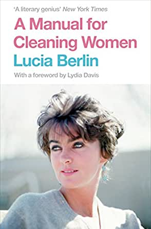 Resultado de imagen de manual para mujeres de la limpieza a manual for cleaning women: selected stories