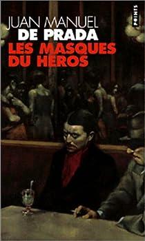 Les masques du héros par Prada