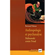 Anthropologie et psychanalyse (Sociologie d'aujourd'hui) (French Edition)