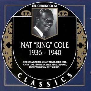 (Nat King Cole 1936-1940)