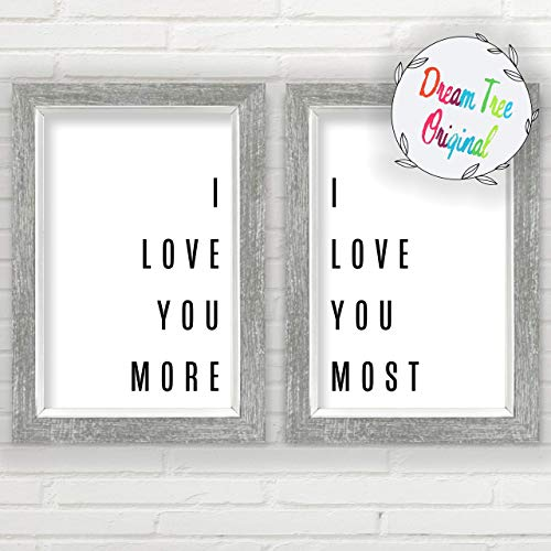 I Love You More I Love You Most Wall Decor (11x17 inch Unframed Prints, Farmhouse Prints, Minimalist Wall Art, Great Gift, I Love You Sign, Typography Wall Art, Love Wall Art) (Love Decor Wall)