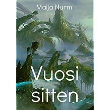 Vuosi sitten (Finnish Edition)