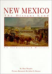 New Mexico: The Distant Land