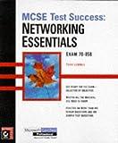 MCSE: Networking Essentials Testing Guide (MCSE test success)