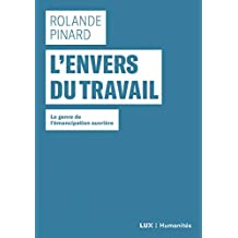ENVERS DU TRAVAIL (L')