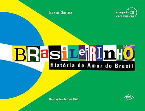 Brasileirinho. História de Amor do Brasil