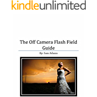 The Off Camera Flash Field Guide book cover