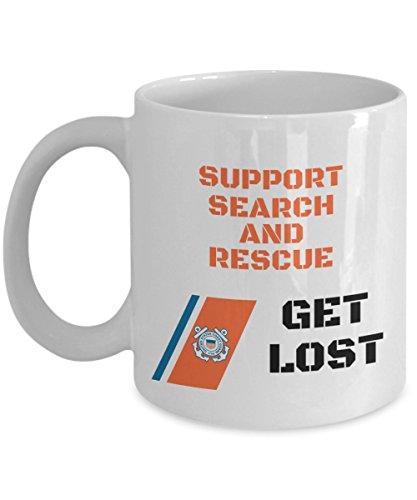 Guard Mug Coast (Coast Guard Mug, Support Search and Rescue Get Lost, Coast Guard Coffee Mug, Coast Guard Mom mug, US Coast Guard Mug, Coast Guard Dad Mug, Coffee Mug Coast Guard, Coast Guard Grandma mug)