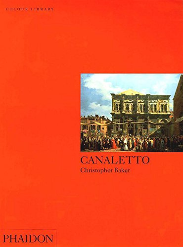 109ef89b61afa Canaletto: Colour Library (Phaidon Colour Library)