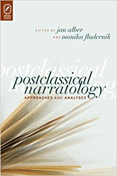 Postclassical Narratology: Approaches and Analyses (Theory and Interpretation of Narrative)
