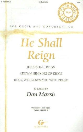 He Shall Reign SATB (He Reigns Sheet Music)