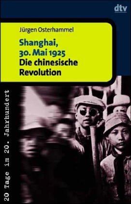 Shanghai, 30. Mai 1925. Die chinesische Revolution.