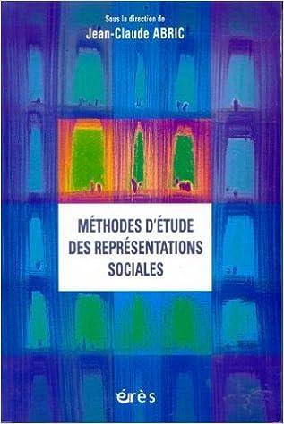 En ligne téléchargement Méthodes d'étude des représentations sociales pdf epub
