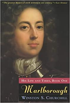 Marlborough: His Life and Times, Book 1