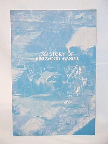 (The Story of Ringwood Manor)