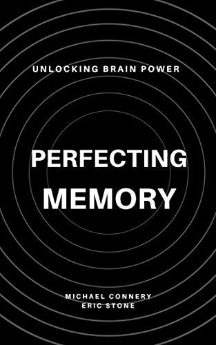 Perfecting Memory: Unlocking Brain Power