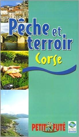 Amazon Fr Peche Et Terroir En Corse Guide Petit Fute