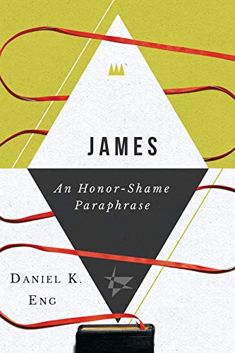 James: An Honor-Shame Paraphrase