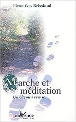 Marche et méditation : Un chemin vers soi