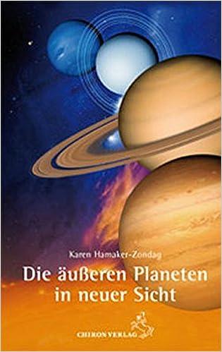 Die äußeren Planeten in neuer Sicht: Übersinnliche
