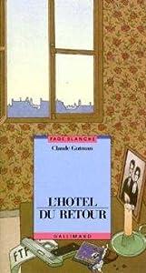 """Afficher """"L'hôtel du retour"""""""