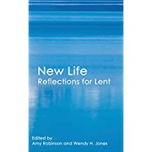 New Life: Reflections for Lent