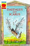 img - for Greek Myths: Daedalus and Icarus (King Midas) v. 7 (Younger Fiction) book / textbook / text book