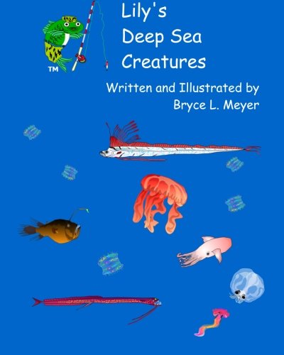 Lily's Deep Sea Creatures: A Combat-Fishing (R) Book pdf