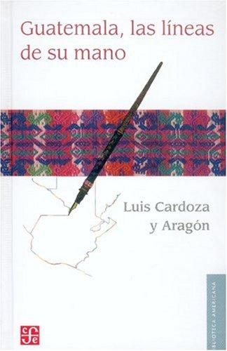 Download Guatemala. Las líneas de su mano (Biblioteca Americana) (Spanish Edition) pdf