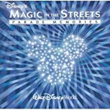 Disney's Magic in the Streets: Parade Memories