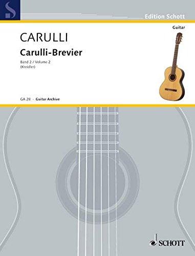 Carulli-Brevier: Ausgewählte Werke für Gitarre. Vol. 2. Gitarre. (Edition Schott)