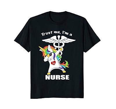 Trust Me I'm a Nurse Unicorn Dabbing Funny T-shirt